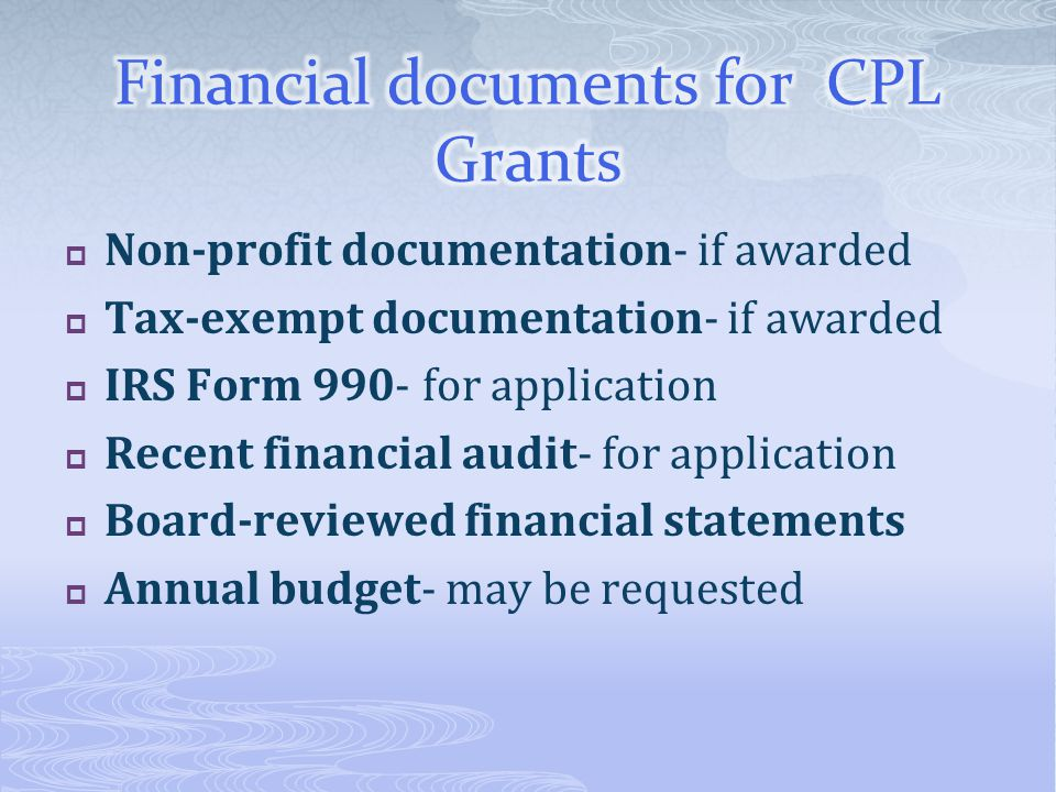 Financial documents for CPL Grants