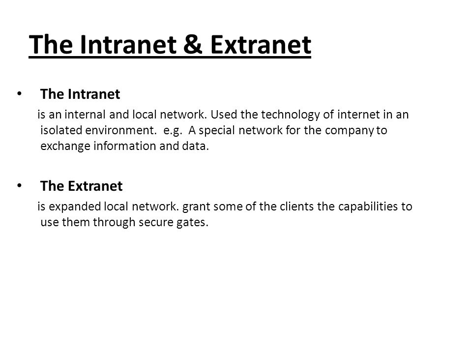 The Intranet & Extranet