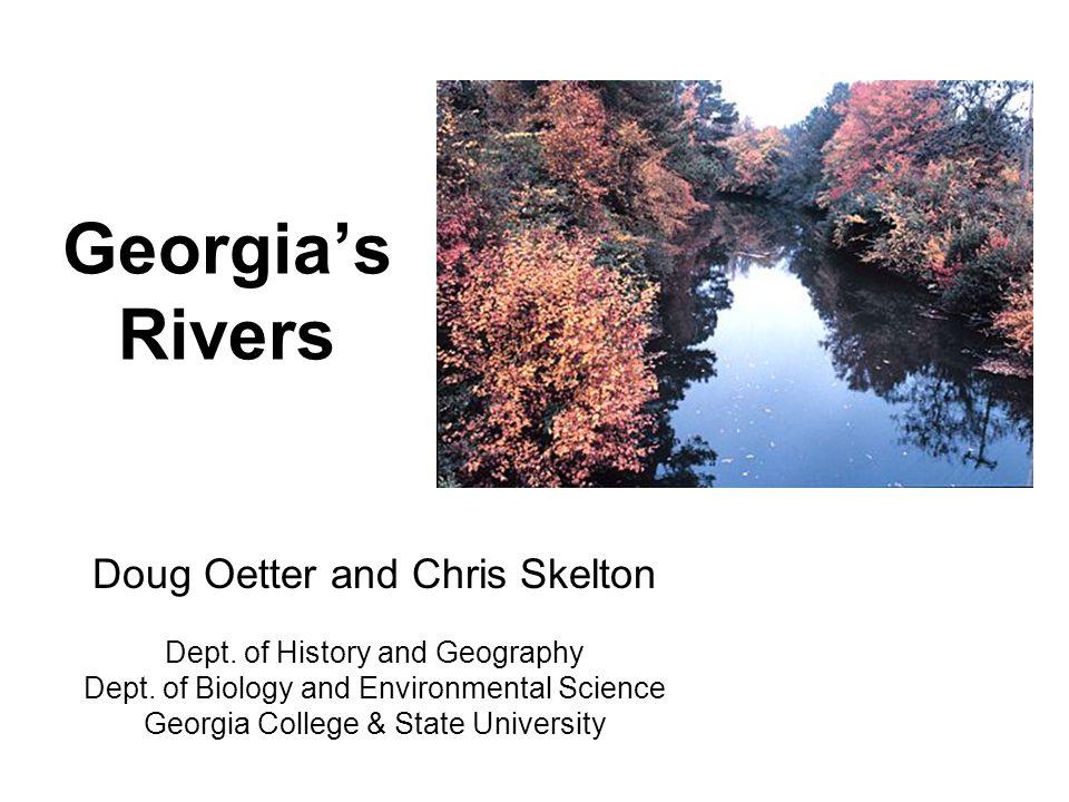 Georgia's Rivers Doug Oetter and Chris Skelton