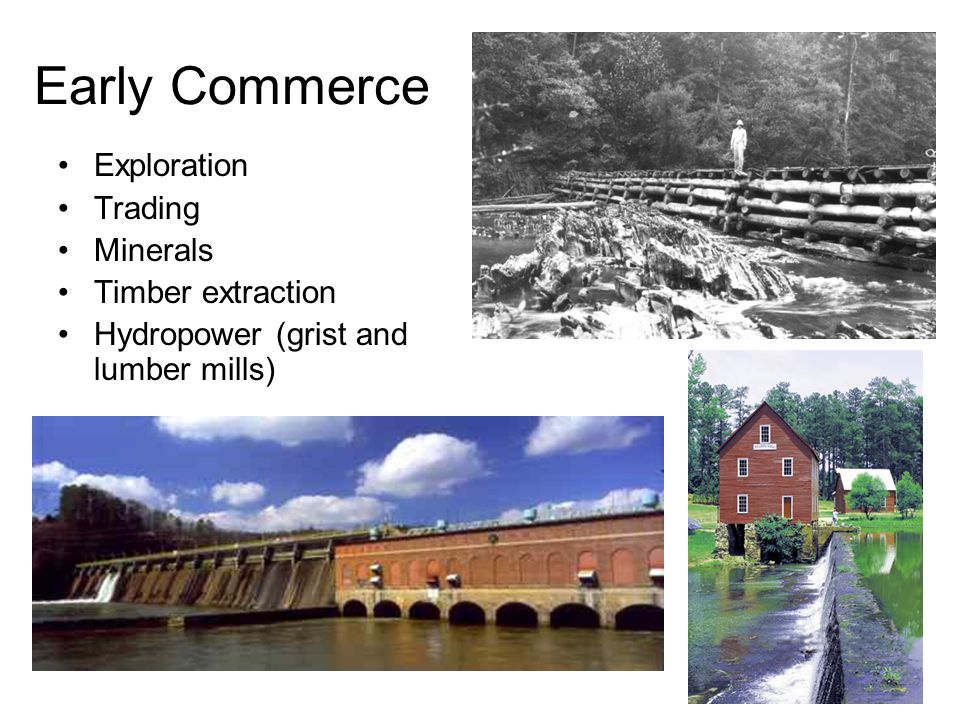 Early Commerce Exploration Trading Minerals Timber extraction