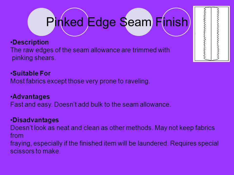 Pinked Edge Seam Finish