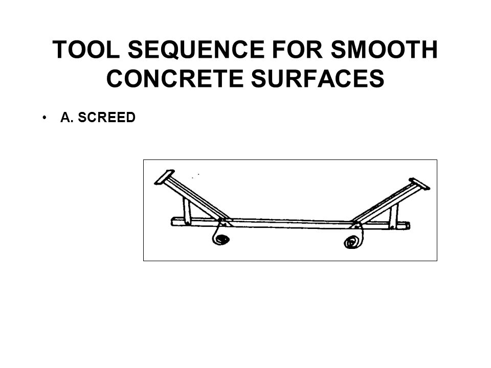TOOL SEQUENCE FOR SMOOTH CONCRETE SURFACES