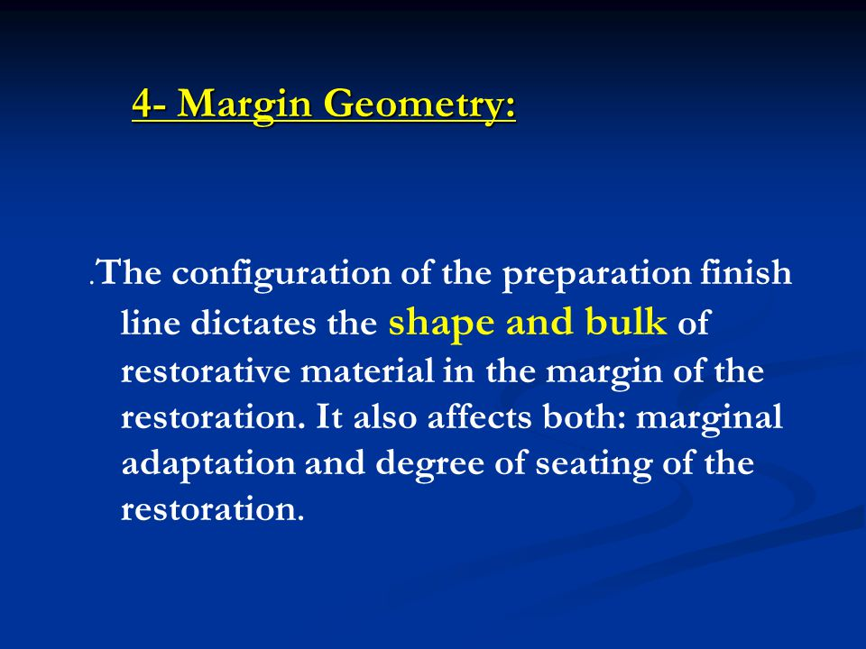 4- Margin Geometry: