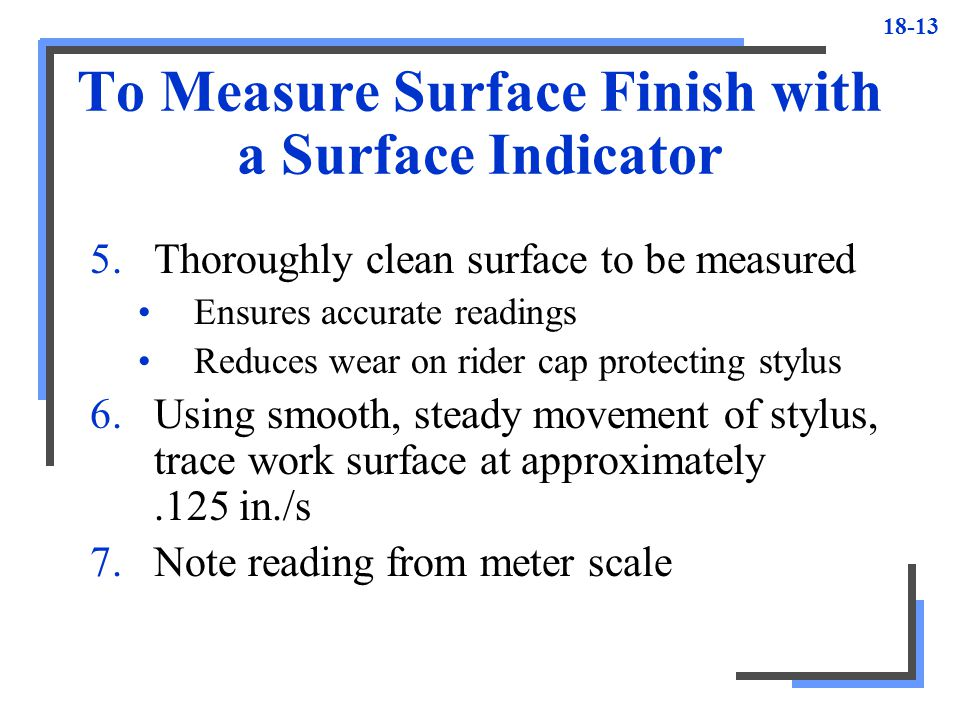 To Measure Surface Finish with a Surface Indicator