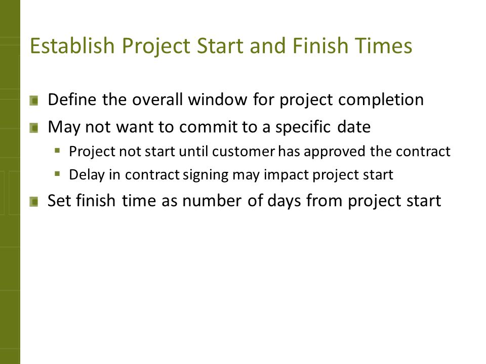 Establish Project Start and Finish Times