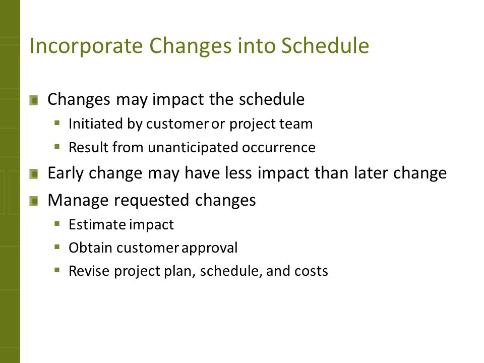 Incorporate Changes into Schedule