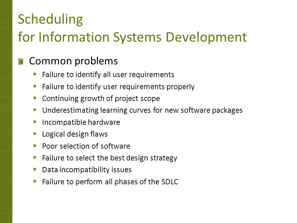 Scheduling for Information Systems Development