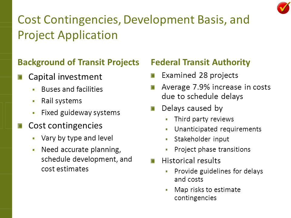 Cost Contingencies, Development Basis, and Project Application