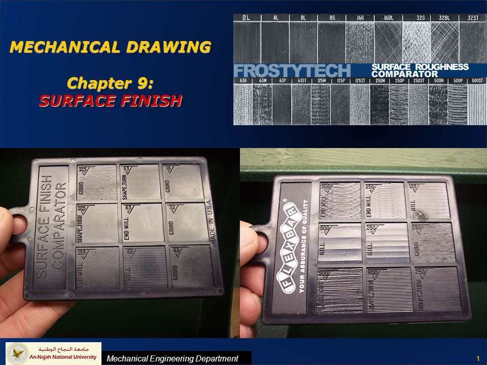 MECHANICAL DRAWING Chapter 9: SURFACE FINISH