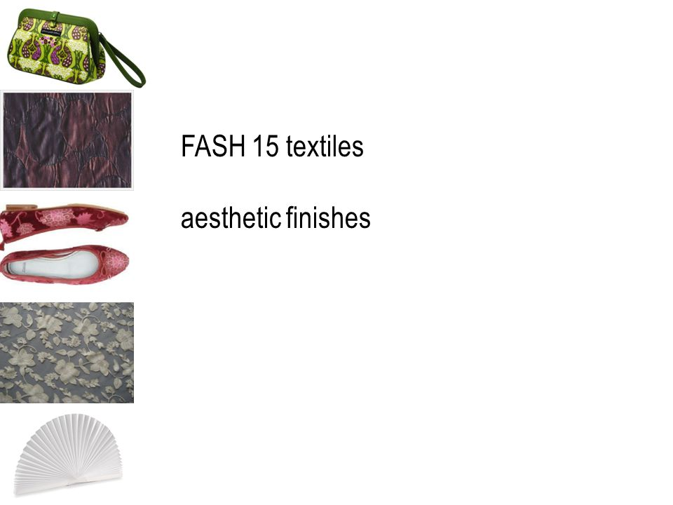 FASH 15 textiles aesthetic finishes