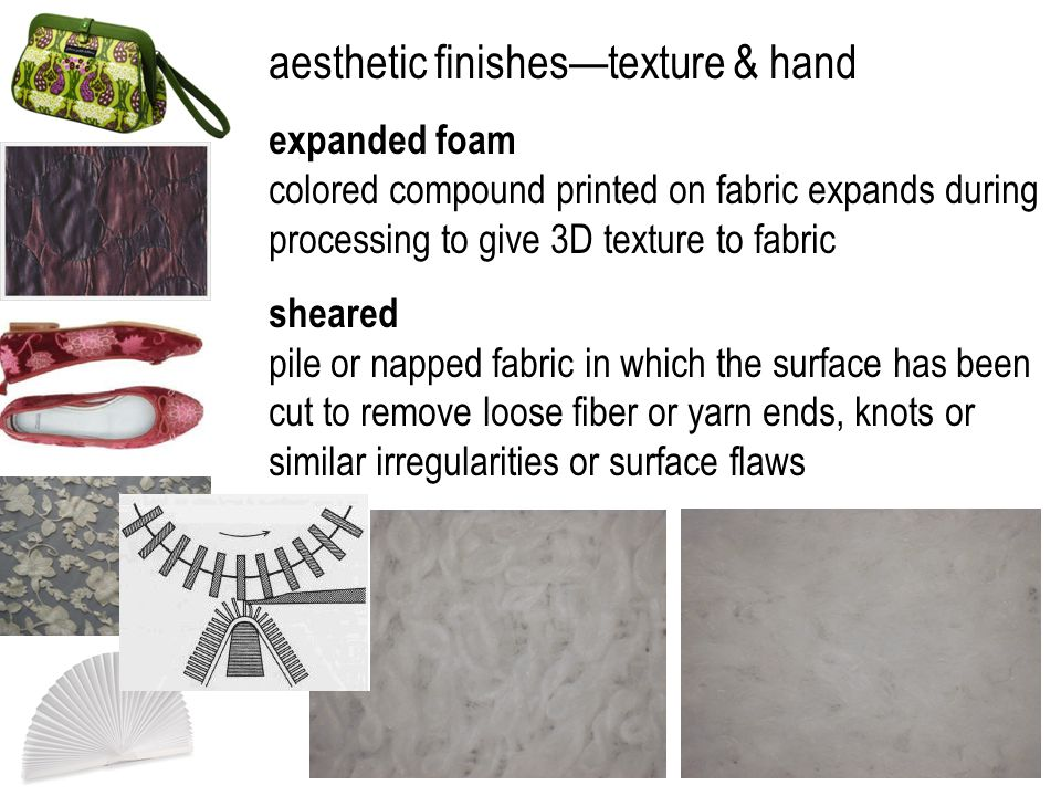 aesthetic finishes—texture & hand