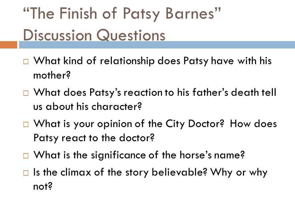 The Finish of Patsy Barnes Discussion Questions