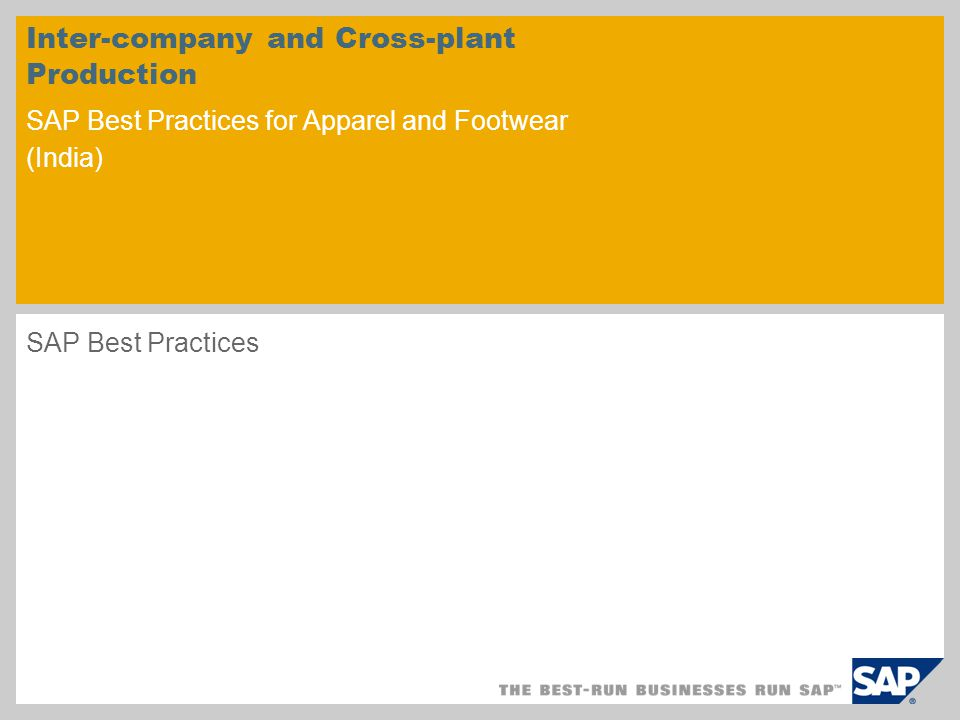 Inter-company and Cross-plant Production SAP Best Practices for Apparel and Footwear (India)