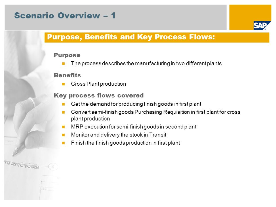 Scenario Overview – 1 Purpose, Benefits and Key Process Flows: Purpose