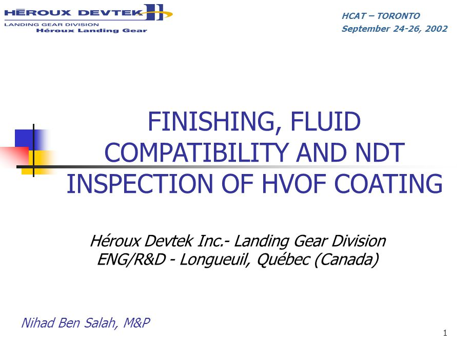 FINISHING, FLUID COMPATIBILITY AND NDT INSPECTION OF HVOF COATING