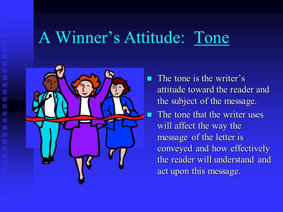 A Winner's Attitude: Tone