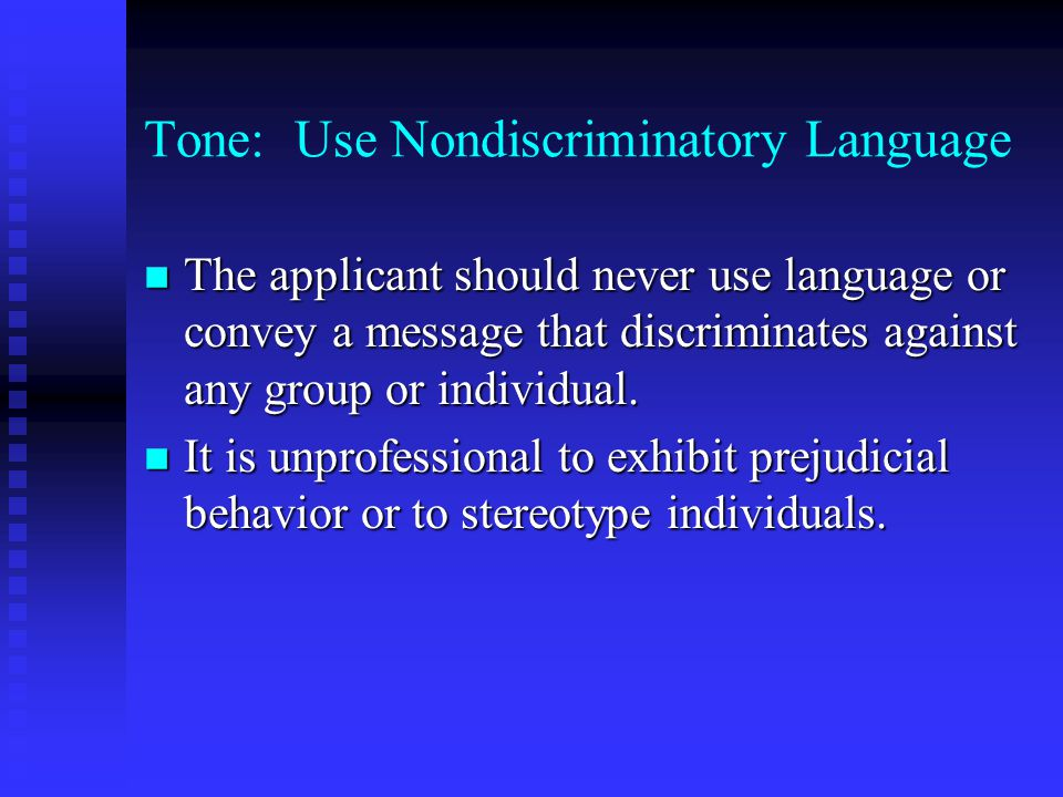 Tone: Use Nondiscriminatory Language