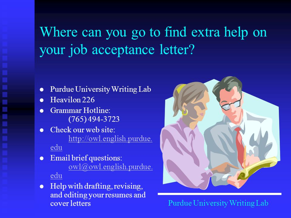 Where can you go to find extra help on your job acceptance letter