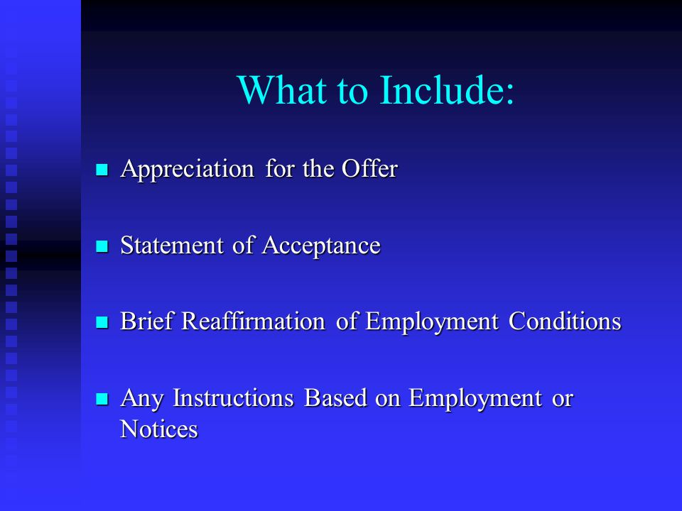 What to Include: Appreciation for the Offer Statement of Acceptance