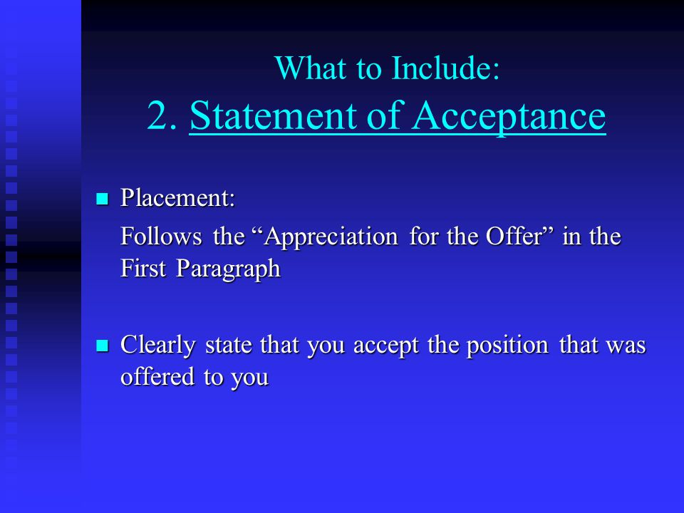 What to Include: 2. Statement of Acceptance