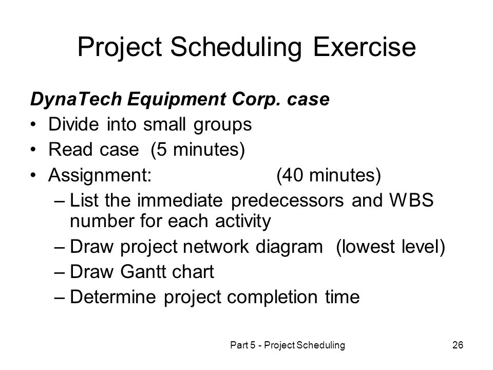 Project Scheduling Exercise