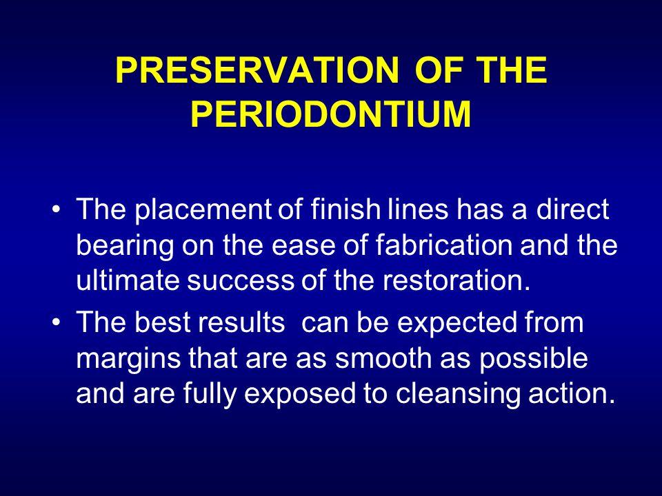 PRESERVATION OF THE PERIODONTIUM