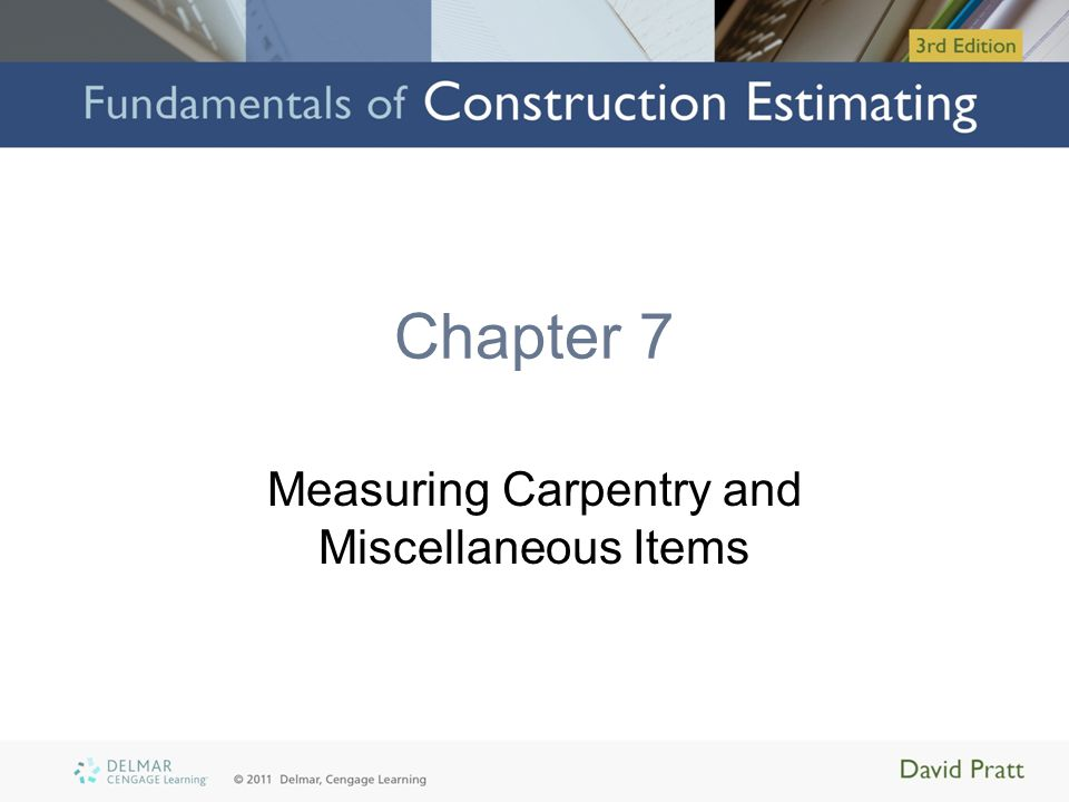 Measuring Carpentry and Miscellaneous Items