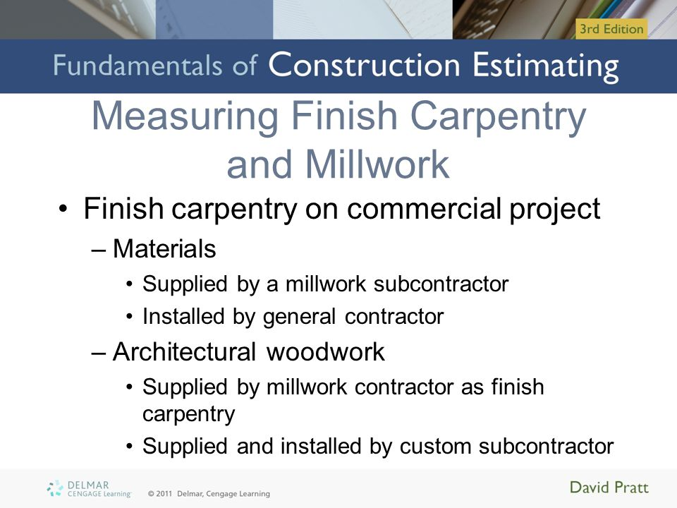 Measuring Finish Carpentry and Millwork