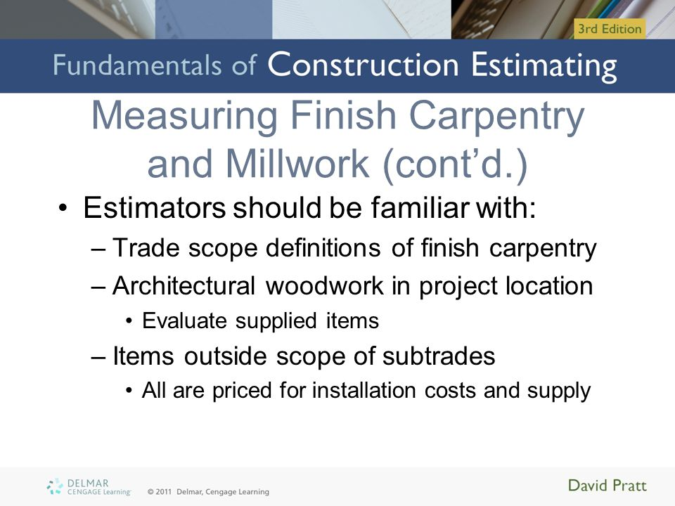 Measuring Finish Carpentry and Millwork (cont'd.)