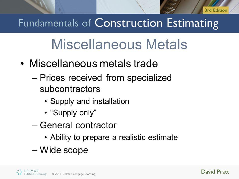 Miscellaneous Metals Miscellaneous metals trade