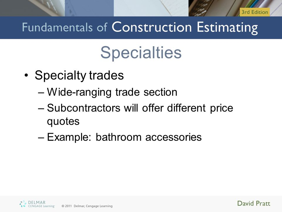 Specialties Specialty trades Wide-ranging trade section