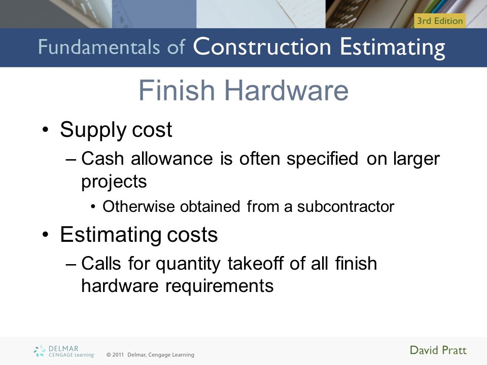 Finish Hardware Supply cost Estimating costs