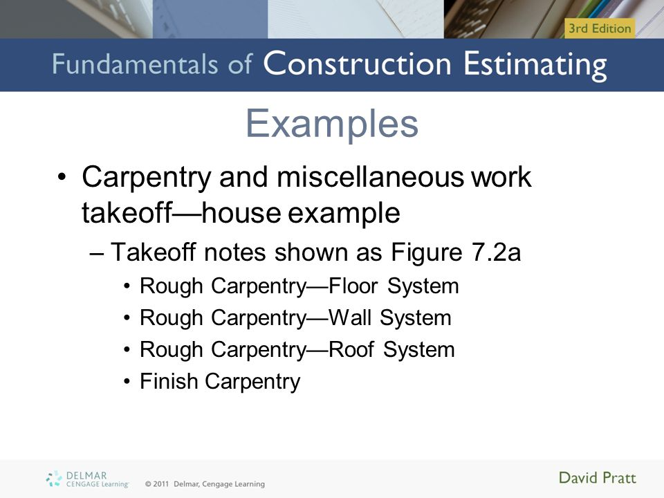 Examples Carpentry and miscellaneous work takeoff—house example