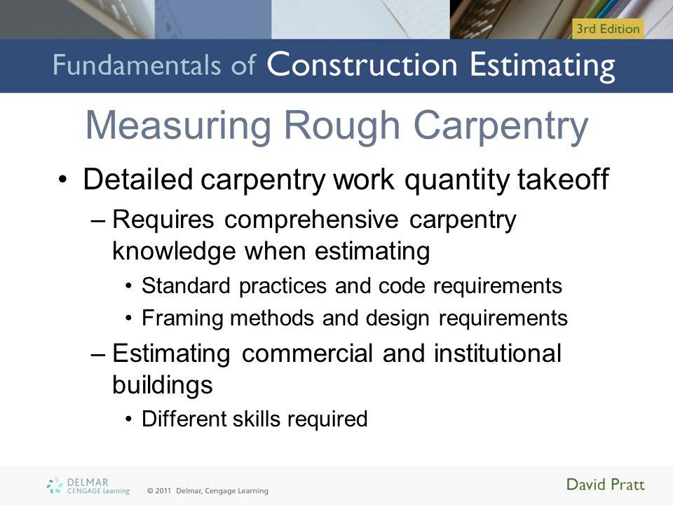 Measuring Rough Carpentry