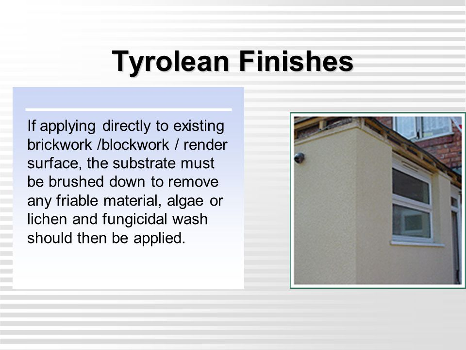 Tyrolean Finishes