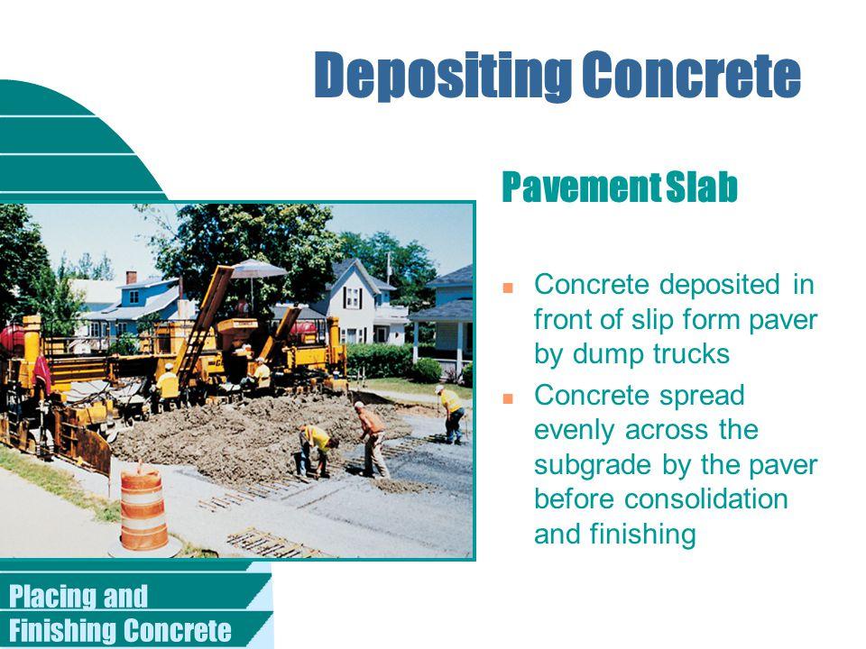 Depositing Concrete Pavement Slab