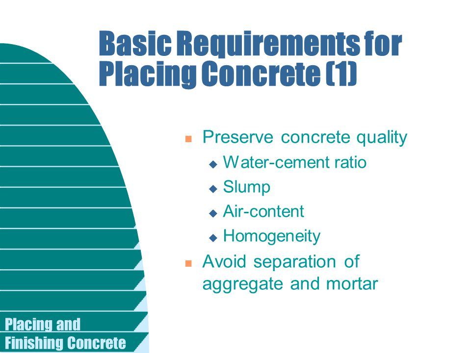 Basic Requirements for Placing Concrete (1)