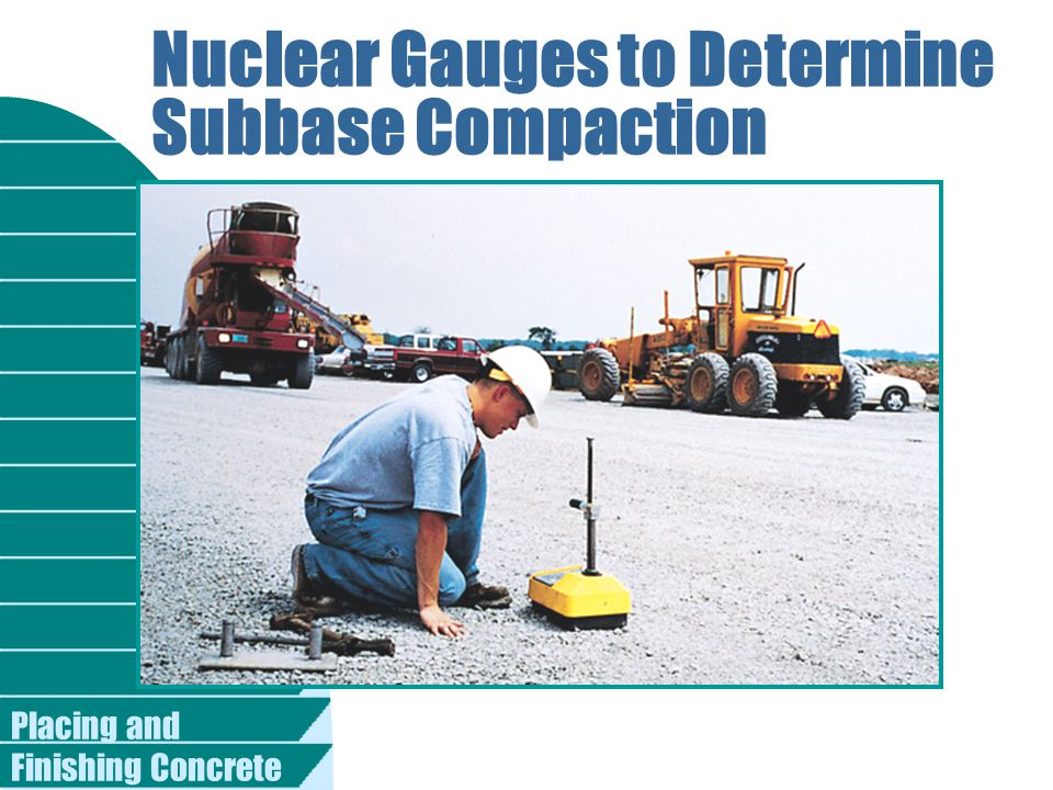 Nuclear Gauges to Determine Subbase Compaction