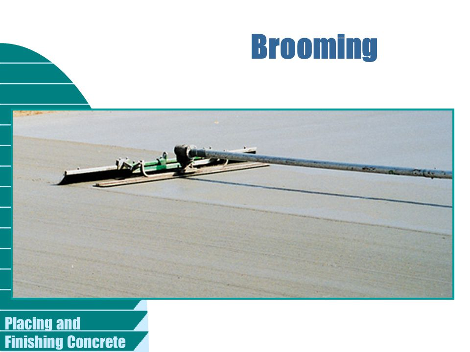 Brooming Placing and Finishing Concrete