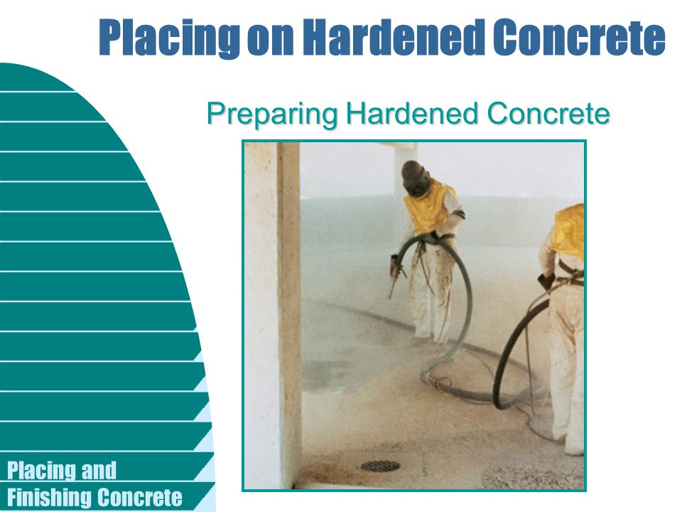 Placing on Hardened Concrete