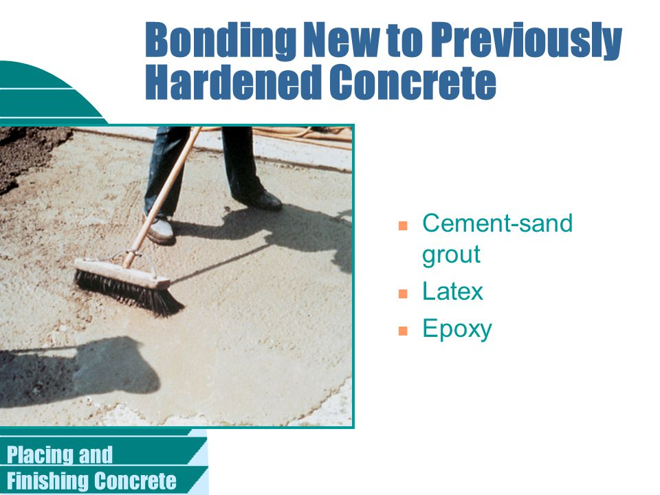 Bonding New to Previously Hardened Concrete