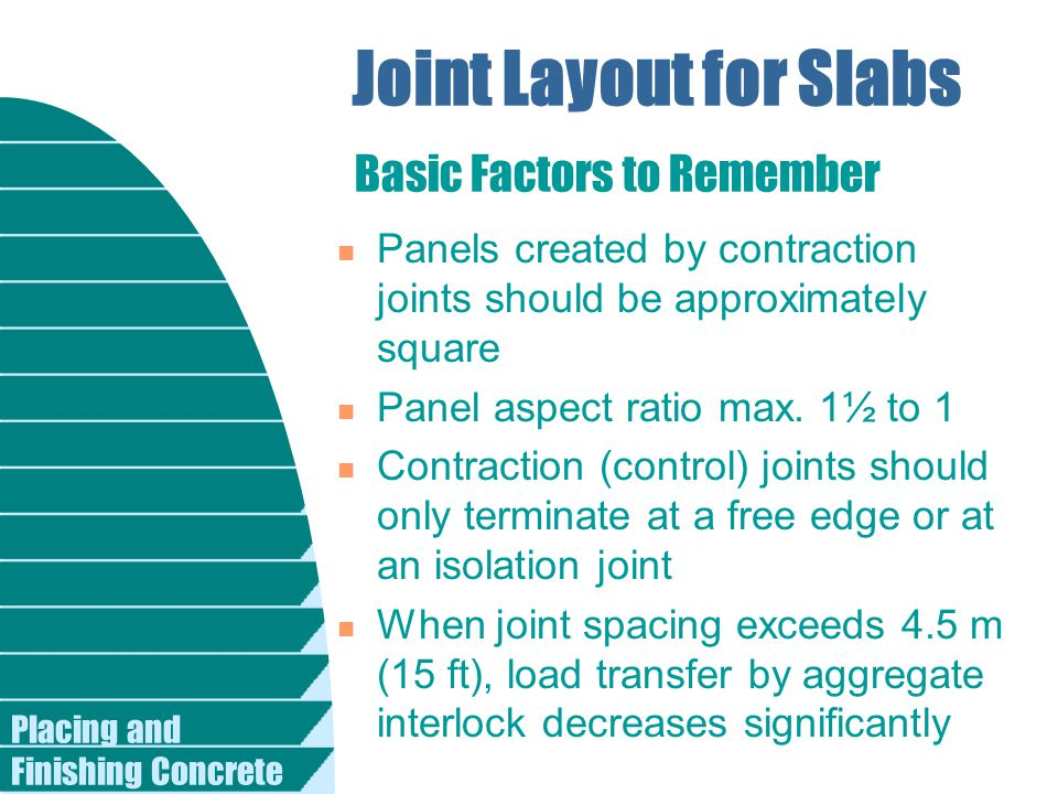 Joint Layout for Slabs Basic Factors to Remember