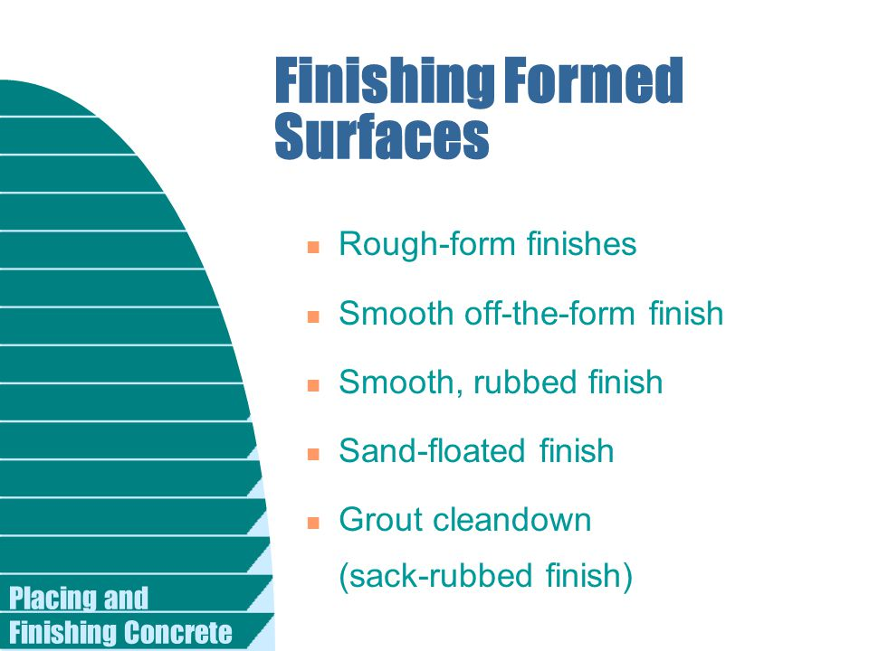 Finishing Formed Surfaces