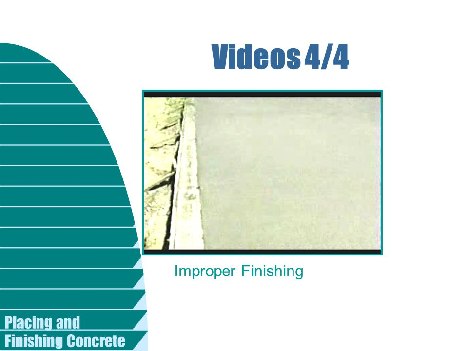Videos 4/4 Improper Finishing Placing and Finishing Concrete
