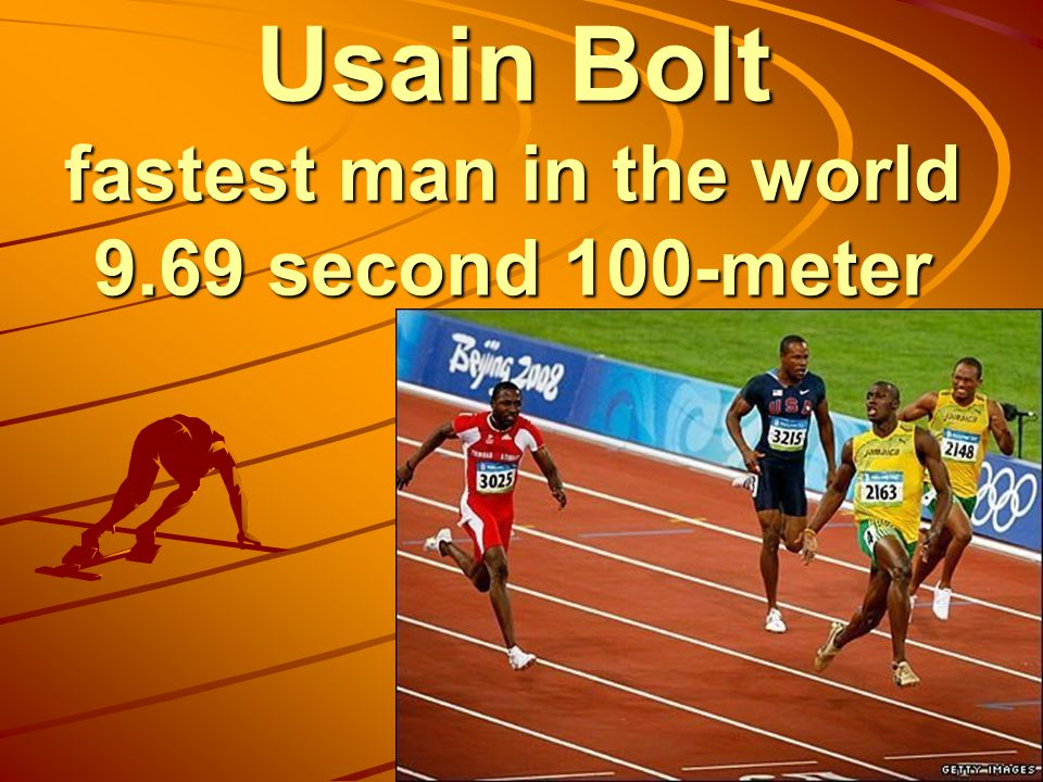 Usain Bolt fastest man in the world 9.69 second 100-meter
