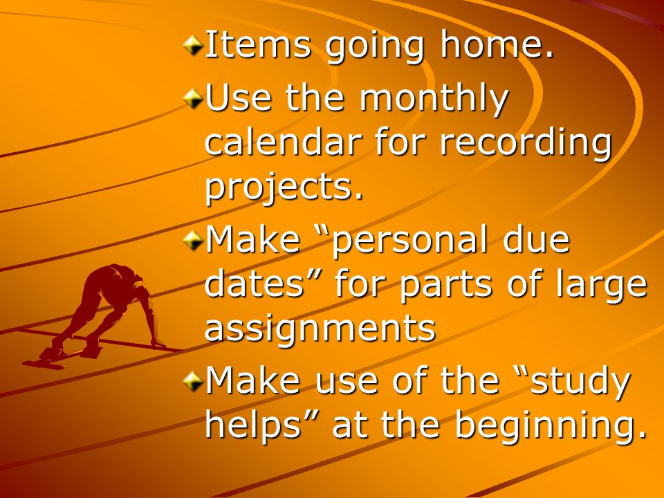 Use the monthly calendar for recording projects.