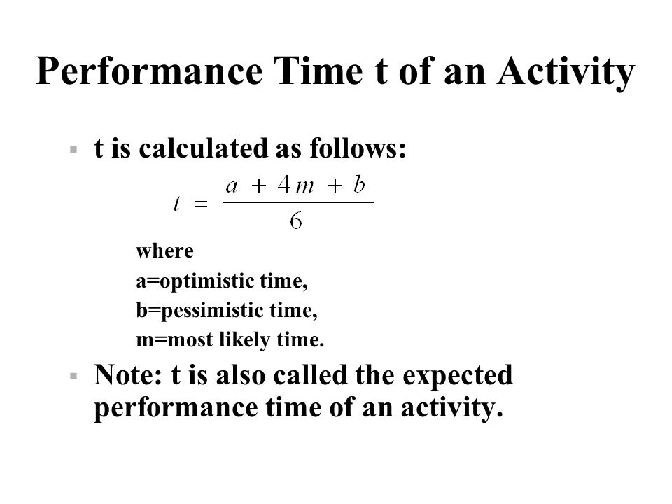 Performance Time t of an Activity