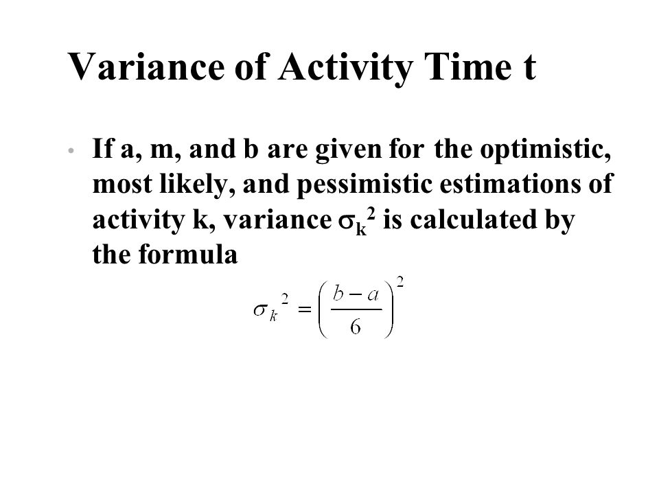 Variance of Activity Time t