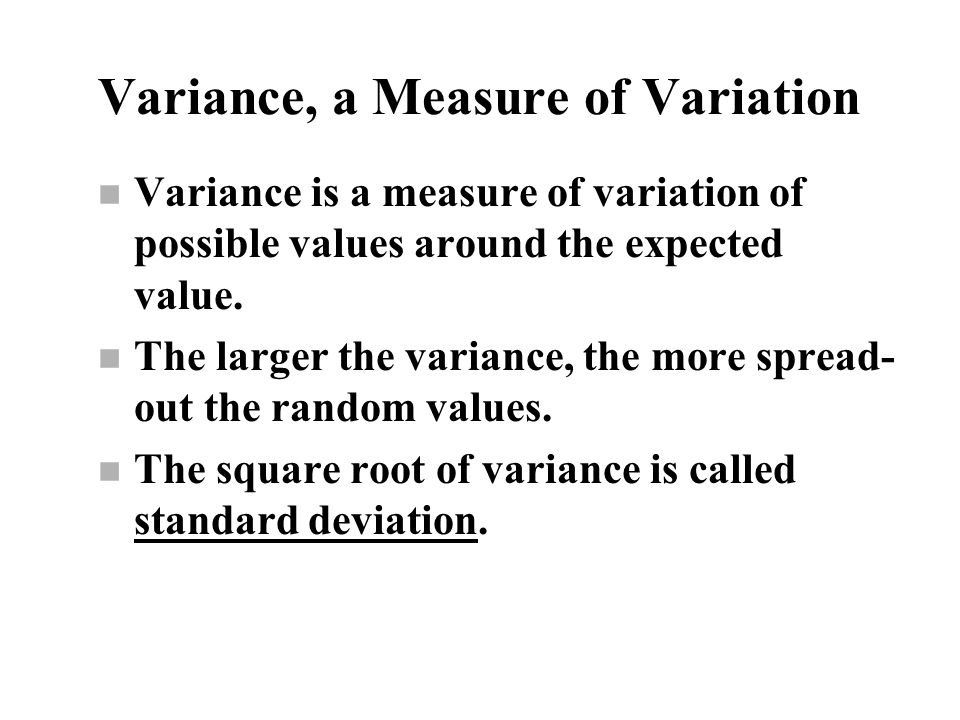 Variance, a Measure of Variation