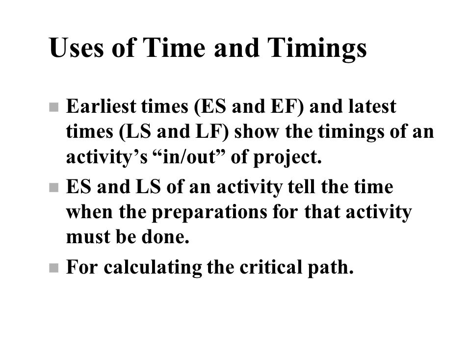 Uses of Time and Timings